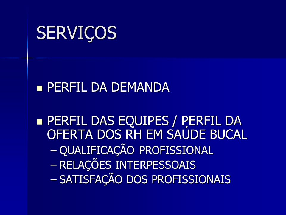 SERVIÇOS PERFIL DA DEMANDA