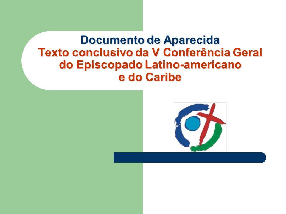 Documento de Aparecida Texto conclusivo da V Conferência Geral do Episcopado Latino-americano e do Caribe