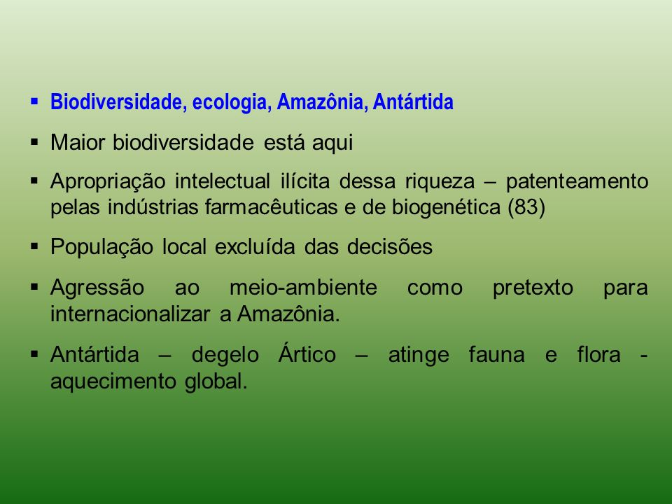 Biodiversidade, ecologia, Amazônia, Antártida