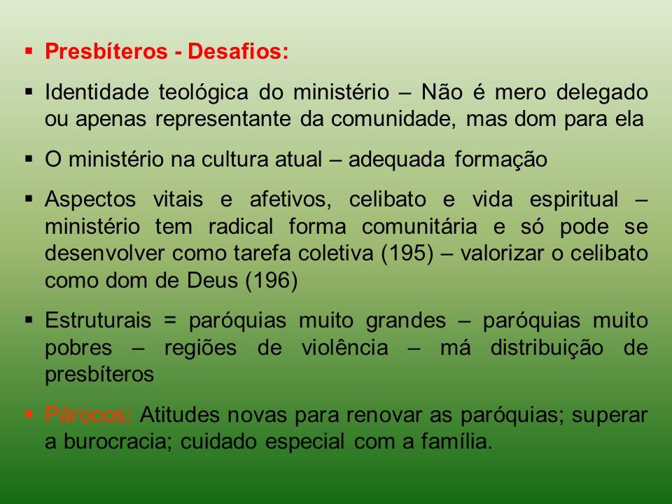 Presbíteros - Desafios: