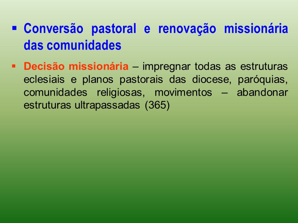 Conversão pastoral e renovação missionária das comunidades