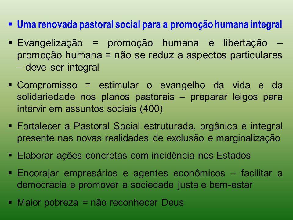 Uma renovada pastoral social para a promoção humana integral