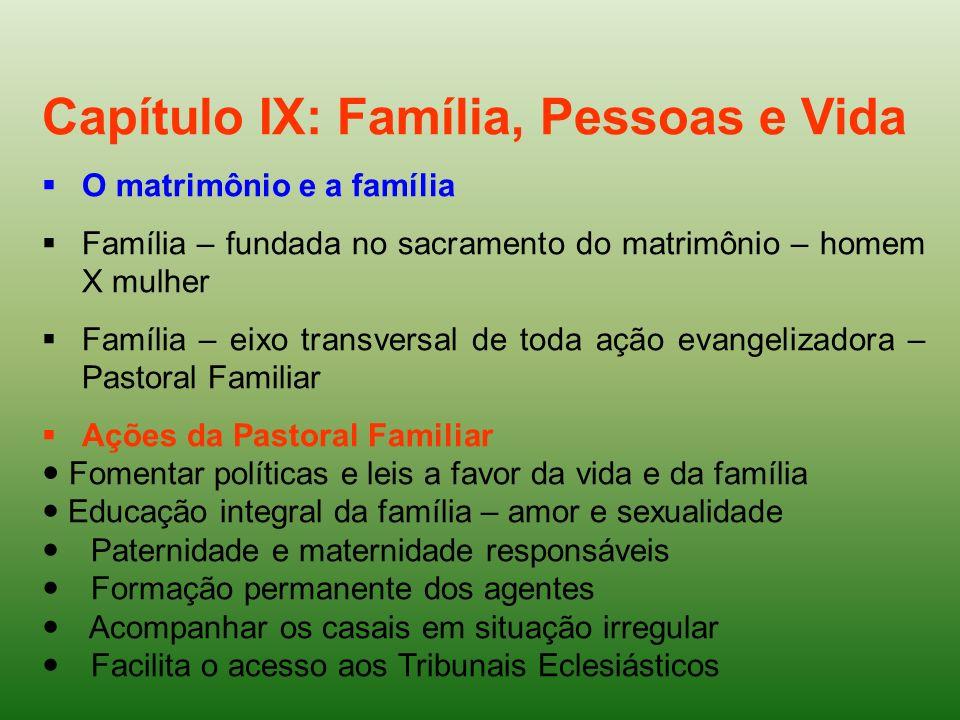 Capítulo IX: Família, Pessoas e Vida