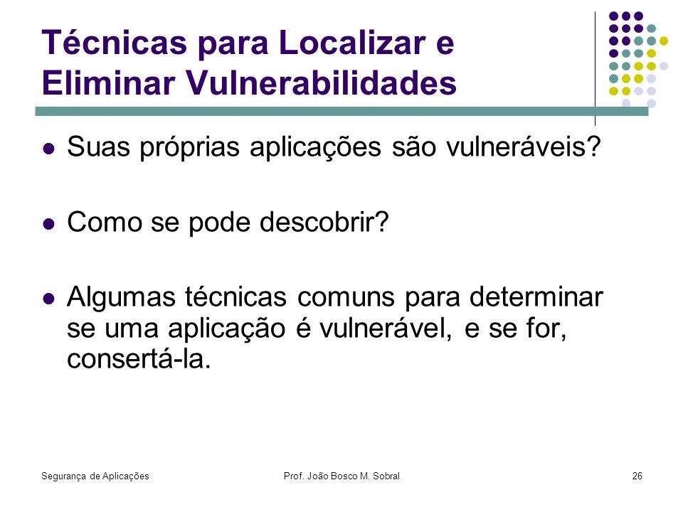 Técnicas para Localizar e Eliminar Vulnerabilidades