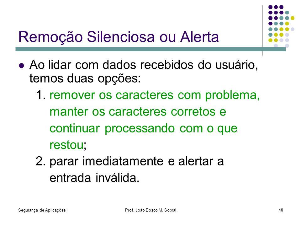 Remoção Silenciosa ou Alerta