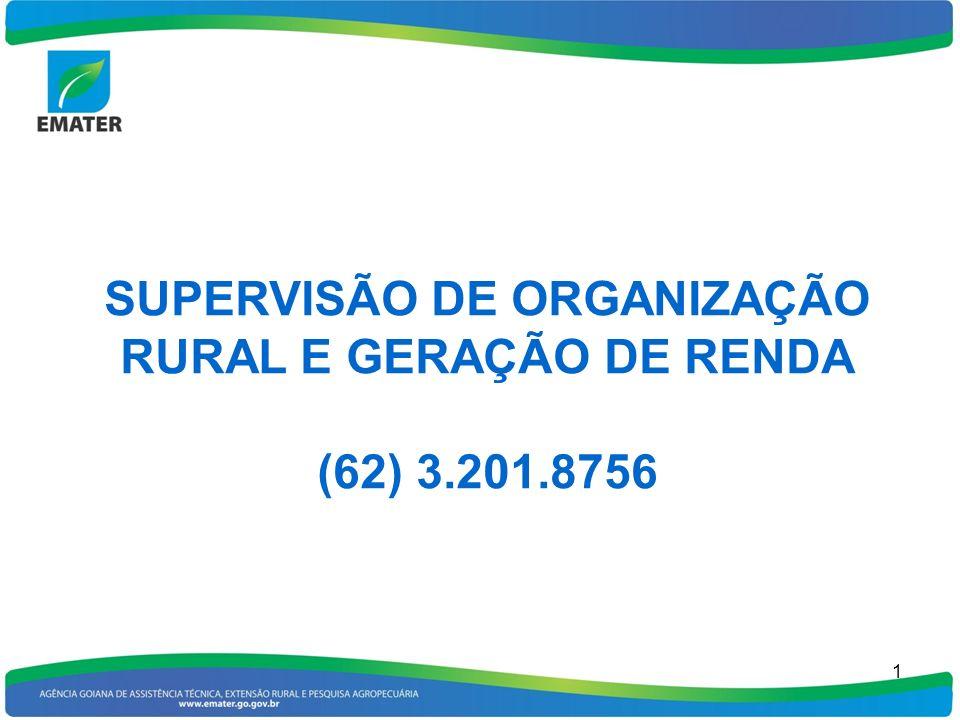 SUPERVISÃO DE ORGANIZAÇÃO RURAL E GERAÇÃO DE RENDA