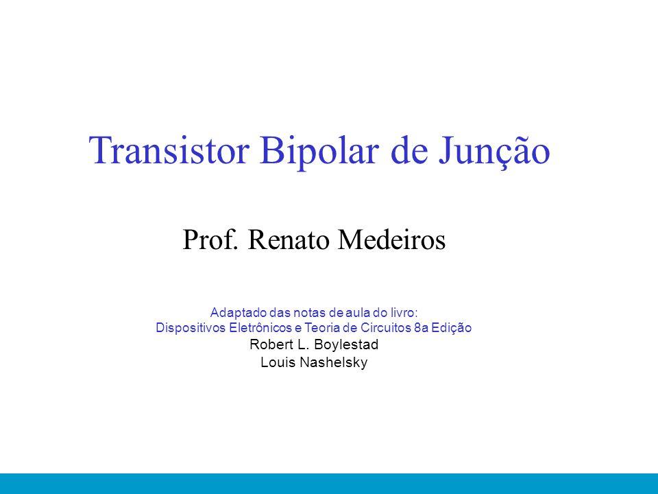 Transistor Bipolar de Junção Prof