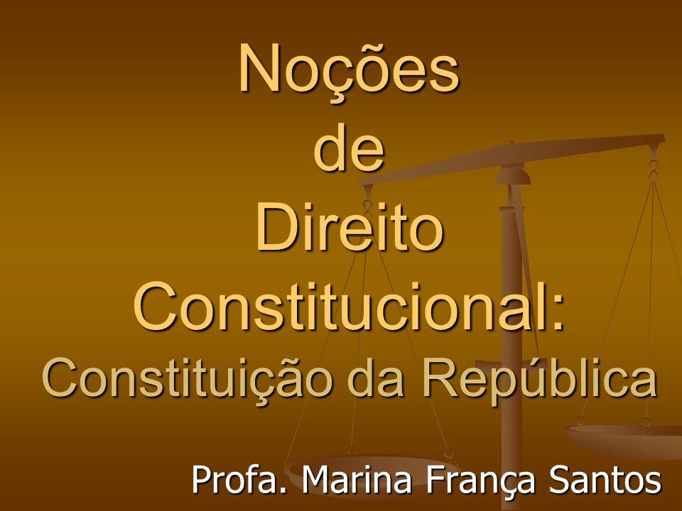 Noções de Direito Constitucional: Constituição da República