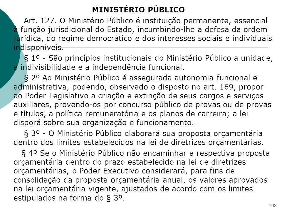 MINISTÉRIO PÚBLICO Art. 127