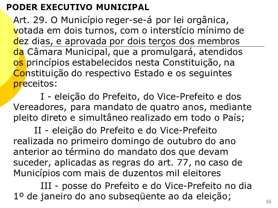 PODER EXECUTIVO MUNICIPAL Art. 29