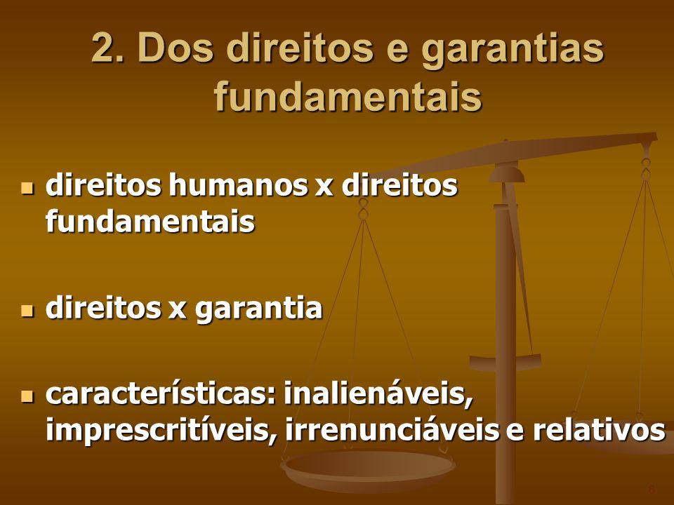 2. Dos direitos e garantias fundamentais