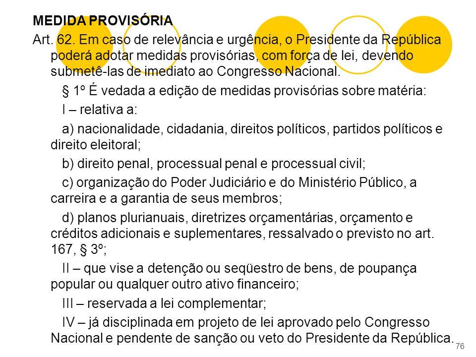 MEDIDA PROVISÓRIA Art. 62.