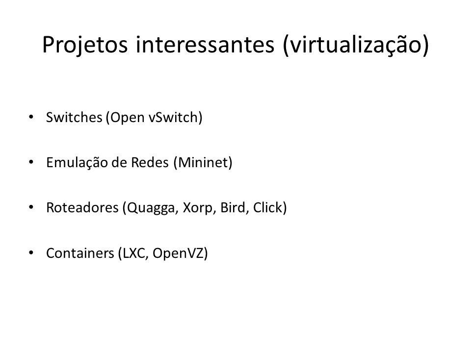 Projetos interessantes (virtualização)