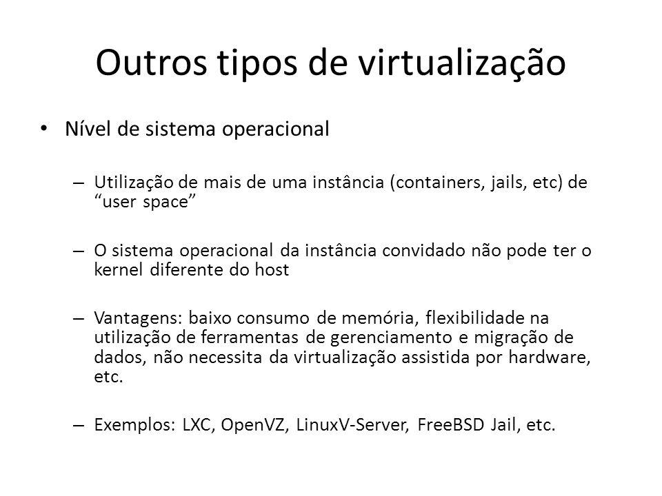 Outros tipos de virtualização
