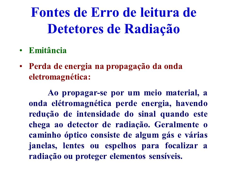 Fontes de Erro de leitura de Detetores de Radiação