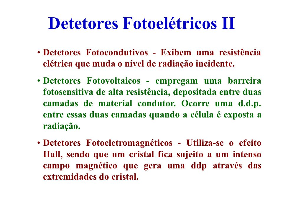 Detetores Fotoelétricos II