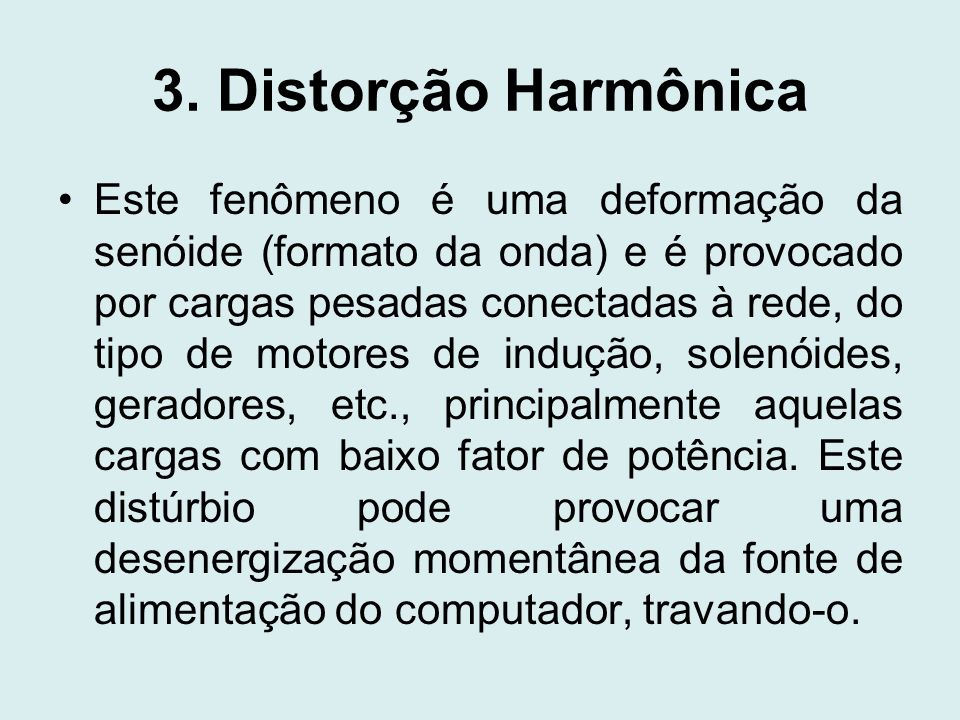 3. Distorção Harmônica