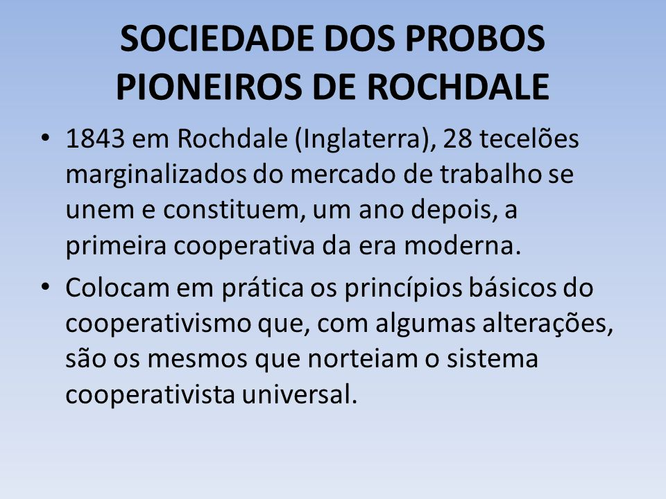 SOCIEDADE DOS PROBOS PIONEIROS DE ROCHDALE