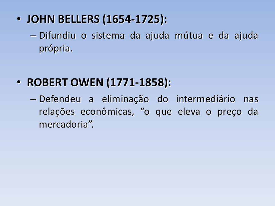 JOHN BELLERS (1654-1725): ROBERT OWEN (1771-1858):