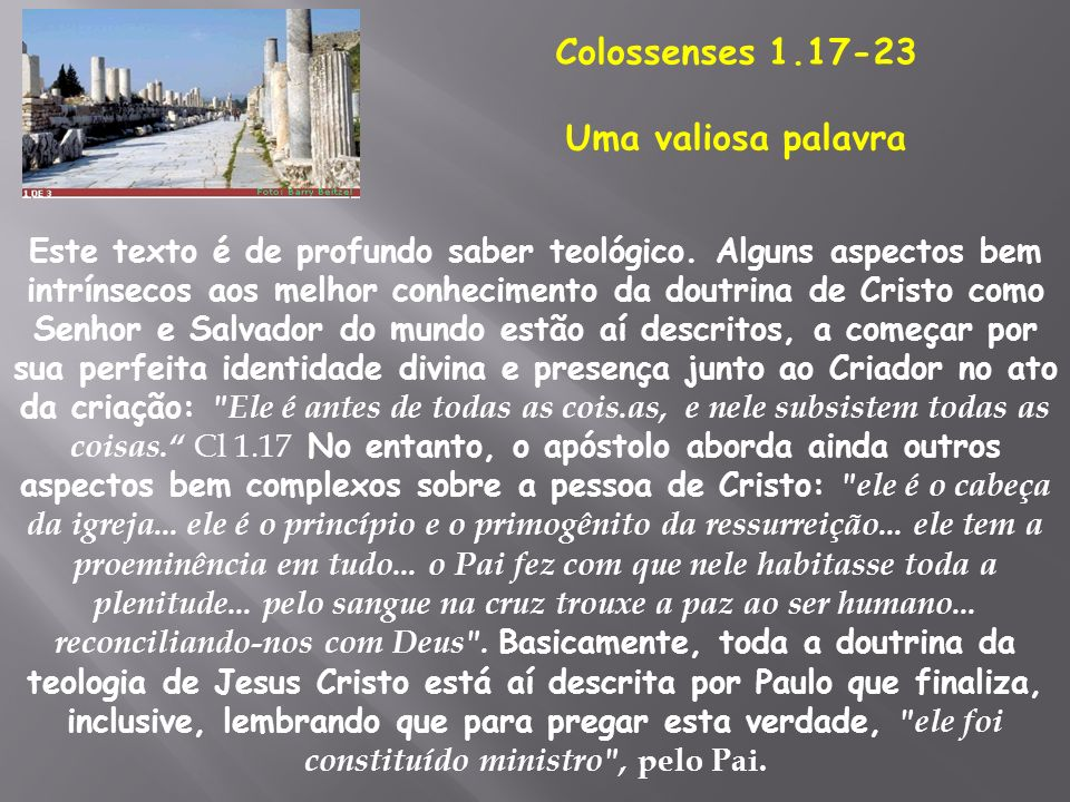 Colossenses 1.17-23 Uma valiosa palavra