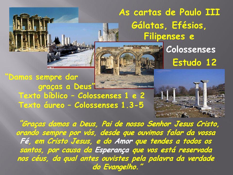 Gálatas, Efésios, Filipenses e Colossenses Estudo 12