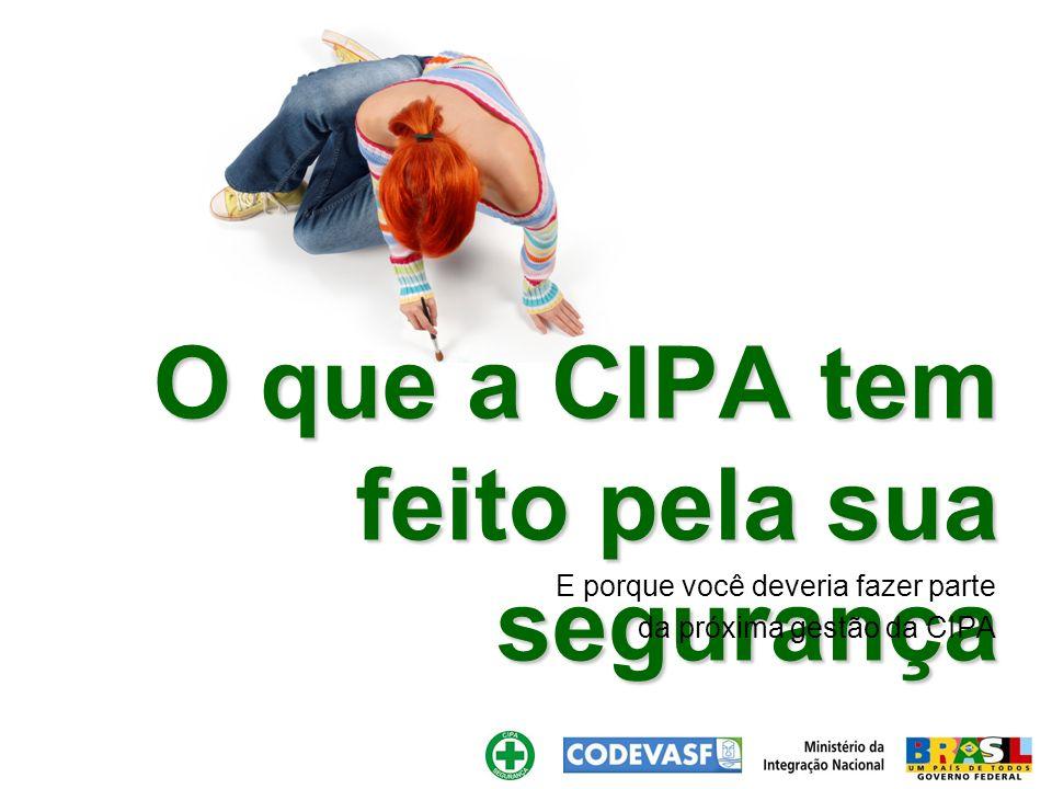 O que a CIPA tem feito pela sua segurança