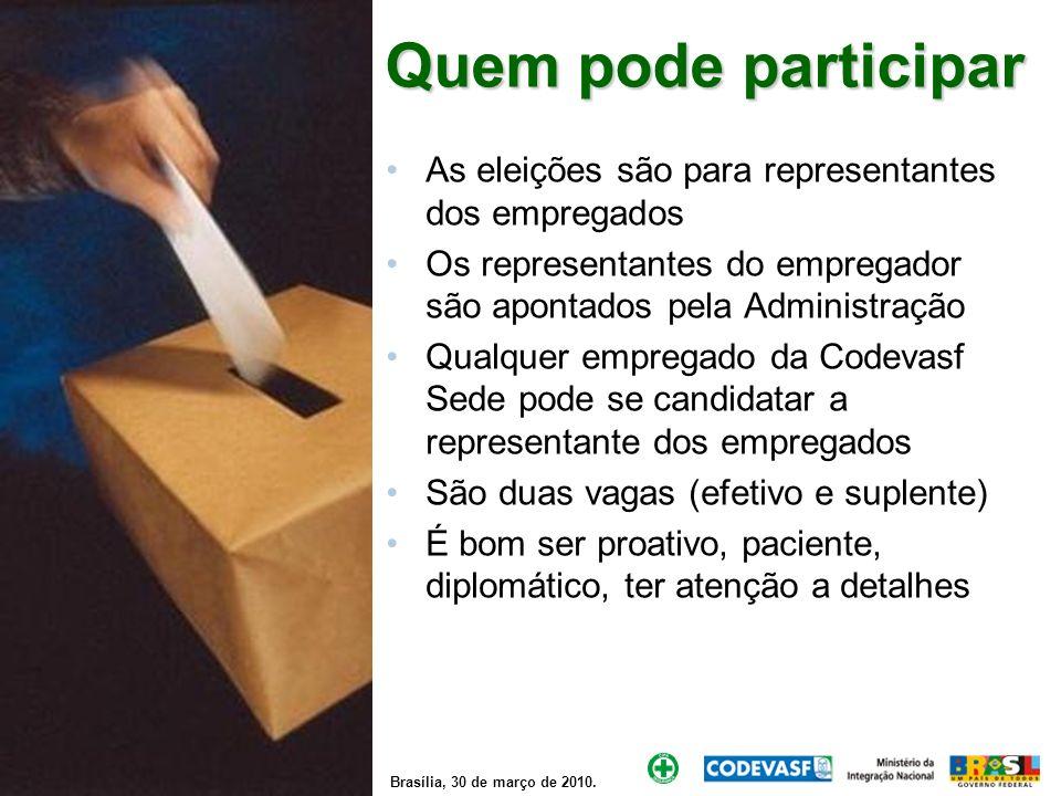 Quem pode participarAs eleições são para representantes dos empregados. Os representantes do empregador são apontados pela Administração.