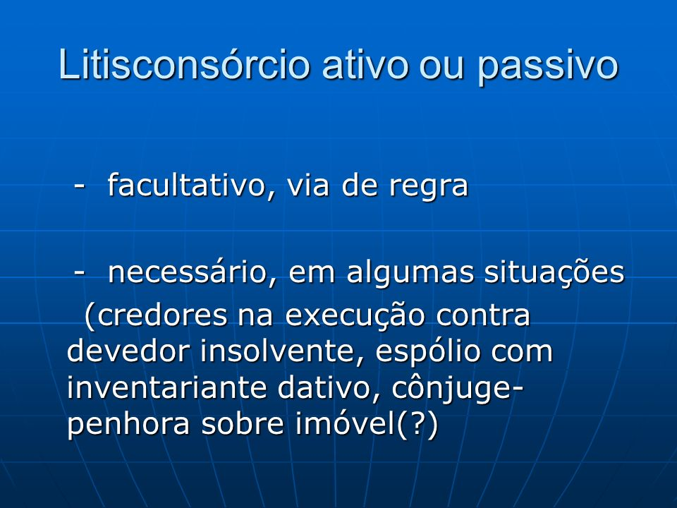 Litisconsórcio ativo ou passivo