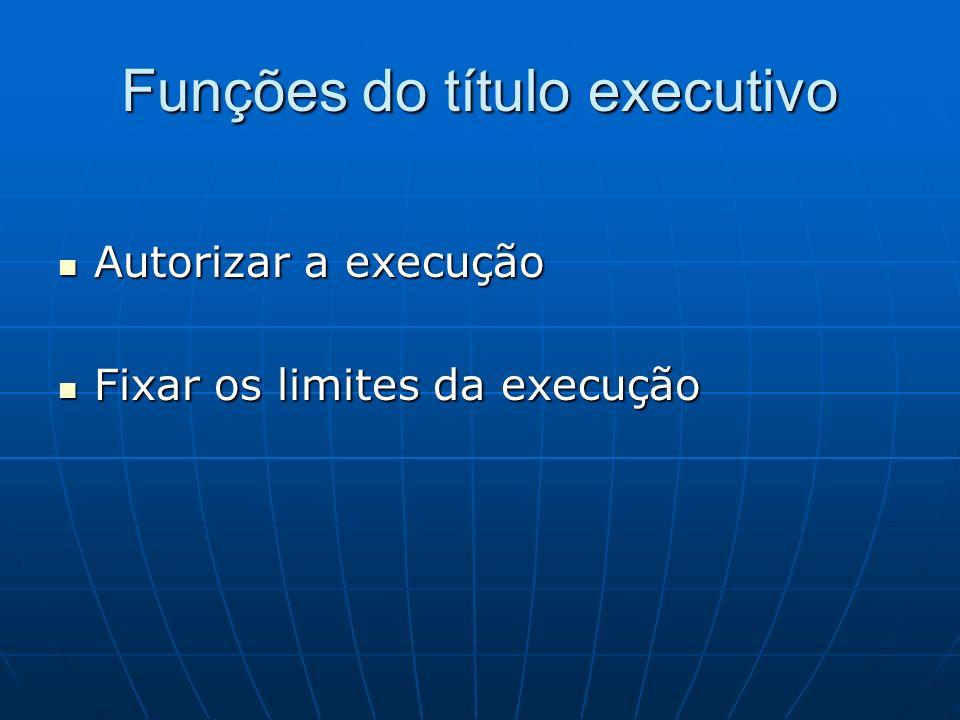 Funções do título executivo