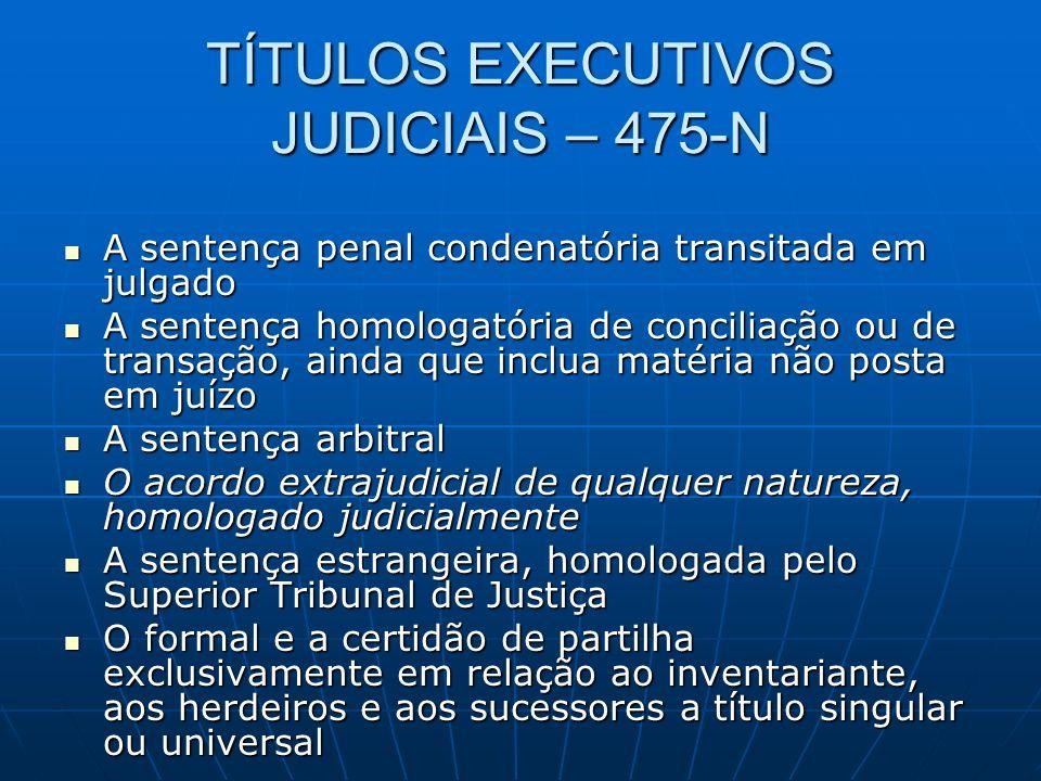TÍTULOS EXECUTIVOS JUDICIAIS – 475-N