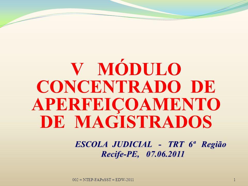 V MÓDULO CONCENTRADO DE APERFEIÇOAMENTO DE MAGISTRADOS