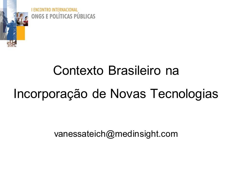 Contexto Brasileiro na Incorporação de Novas Tecnologias