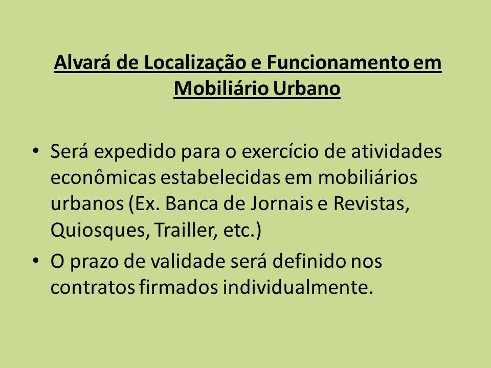 Alvará de Localização e Funcionamento em Mobiliário Urbano