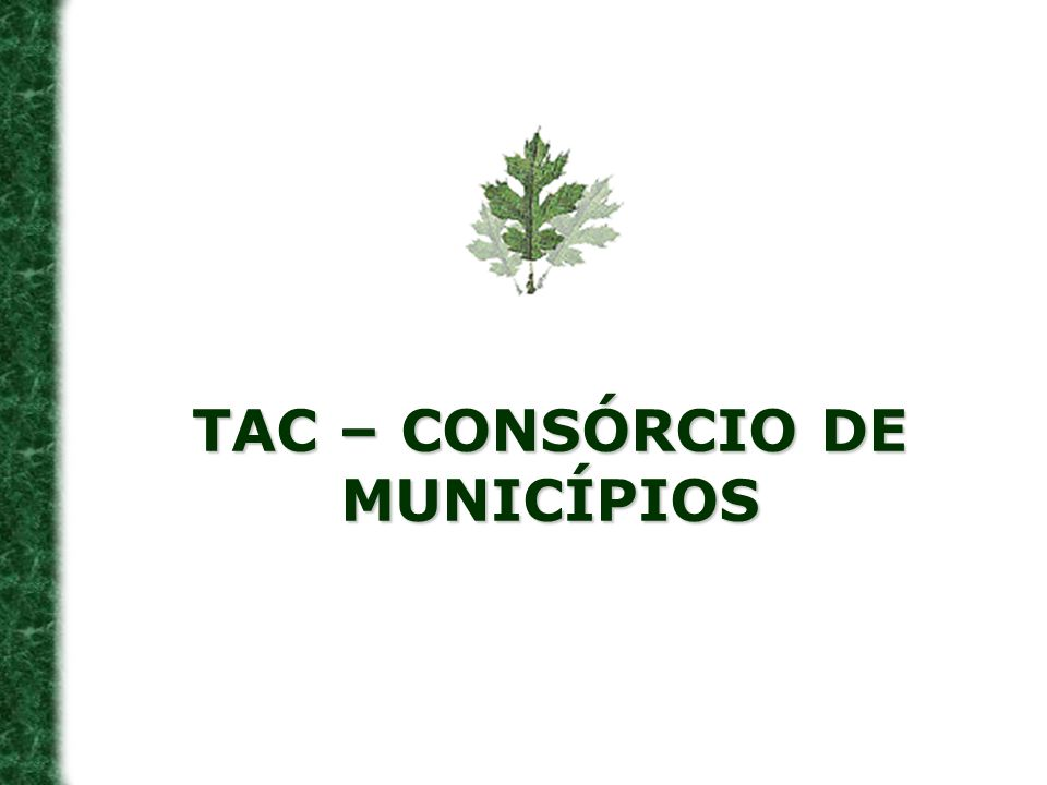 TAC – CONSÓRCIO DE MUNICÍPIOS