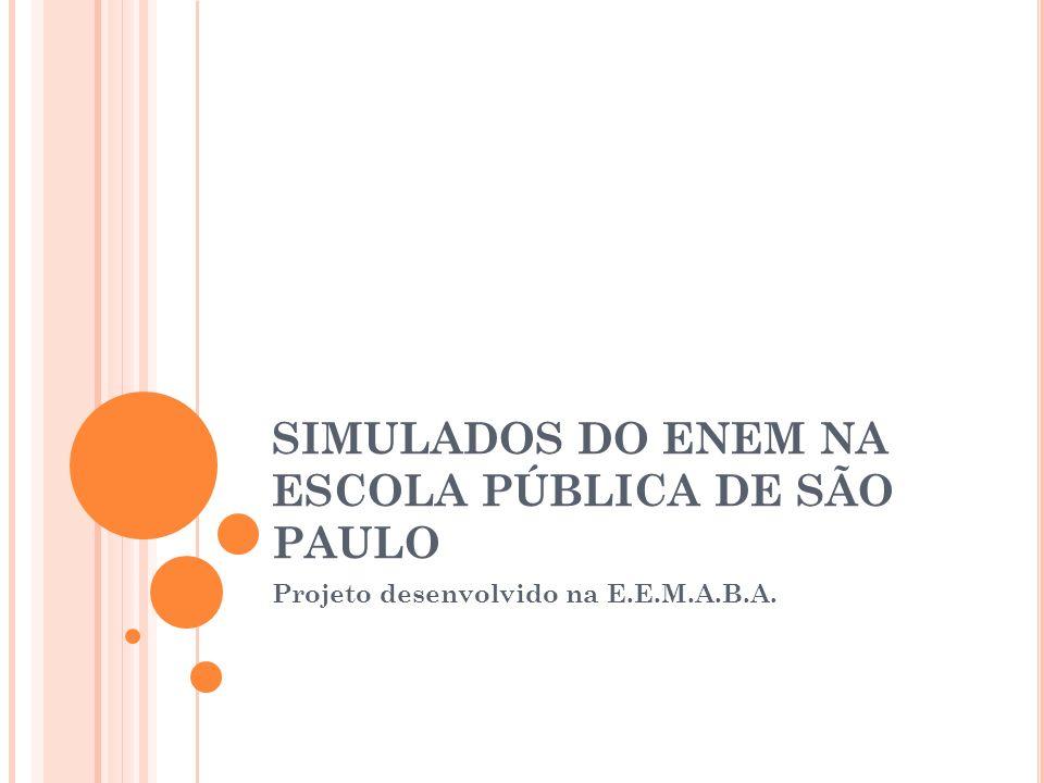 SIMULADOS DO ENEM NA ESCOLA PÚBLICA DE SÃO PAULO