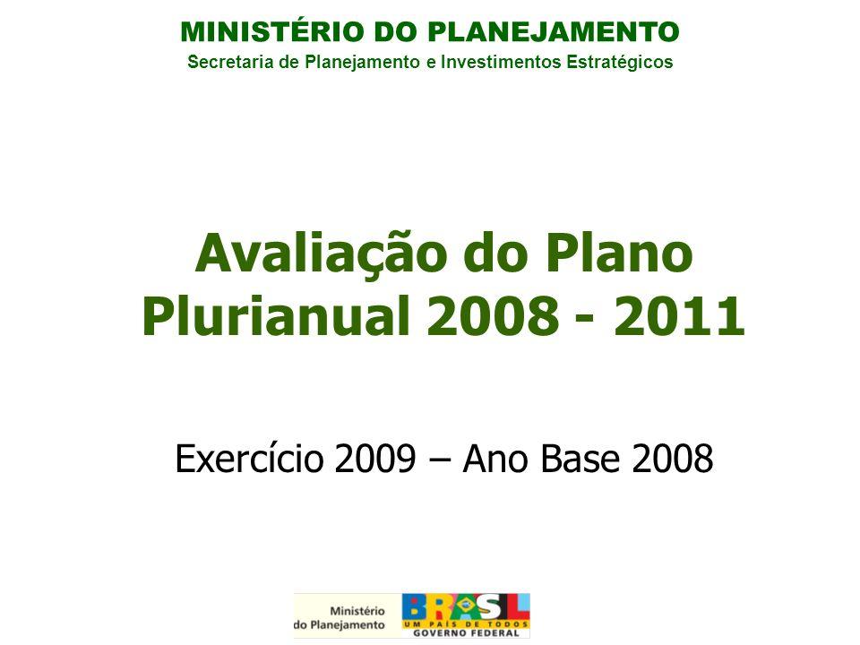 Avaliação do Plano Plurianual 2008 - 2011