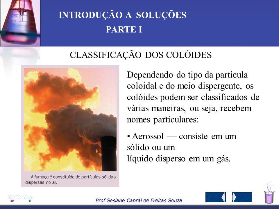 CLASSIFICAÇÃO DOS COLÓIDES
