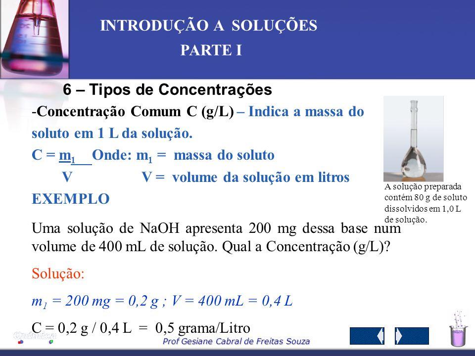 6 – Tipos de Concentrações