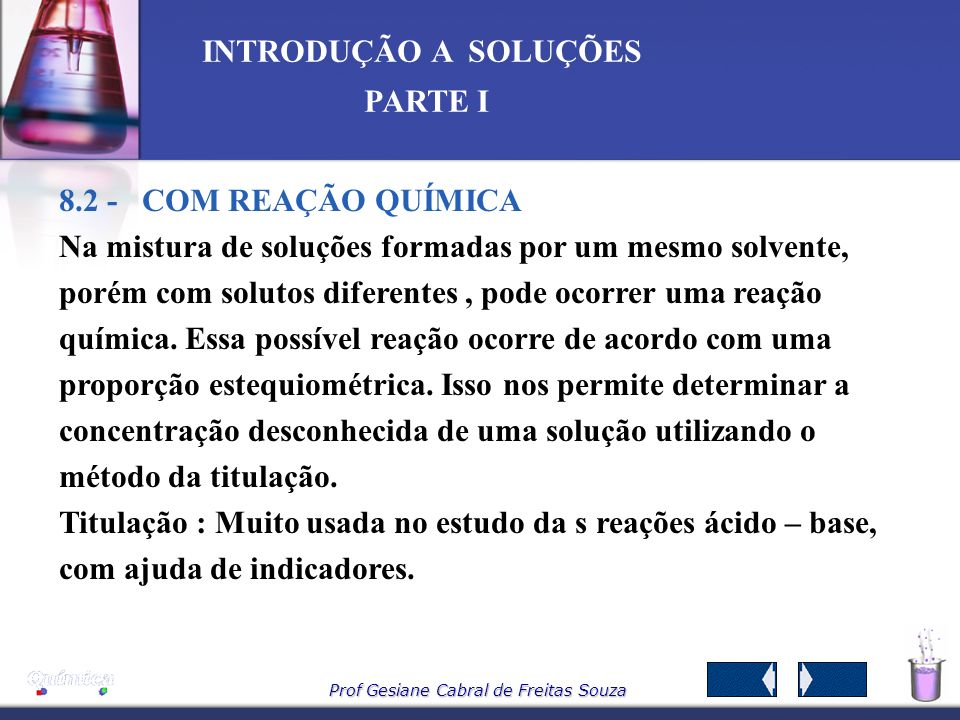 8.2 - COM REAÇÃO QUÍMICA