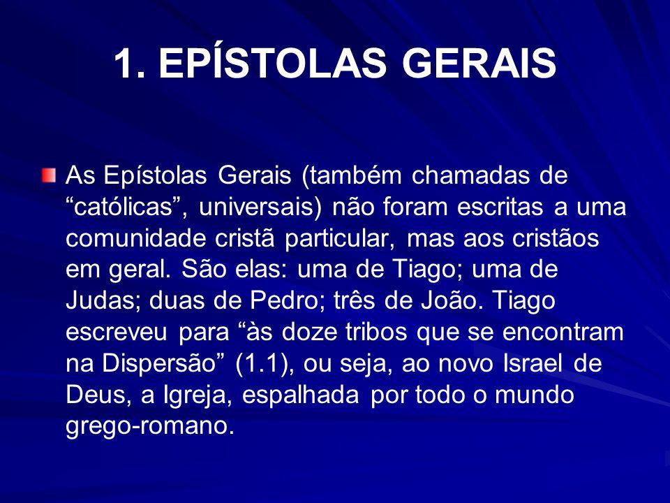 1. EPÍSTOLAS GERAIS