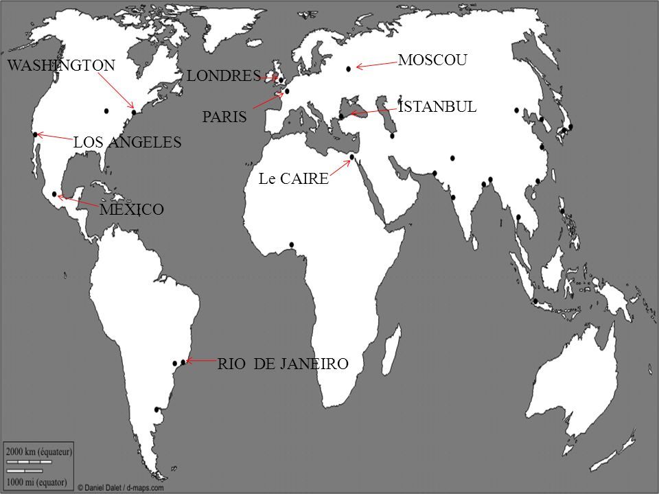 MOSCOU WASHINGTON LONDRES ISTANBUL PARIS LOS ANGELES Le CAIRE MEXICO RIO DE JANEIRO