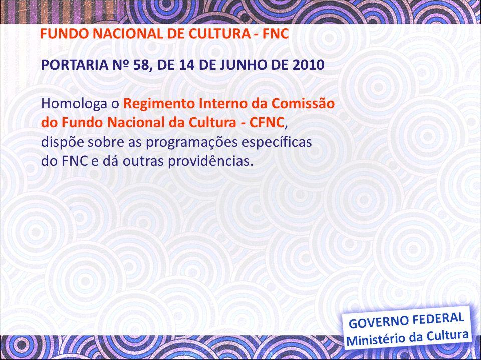 FUNDO NACIONAL DE CULTURA - FNC
