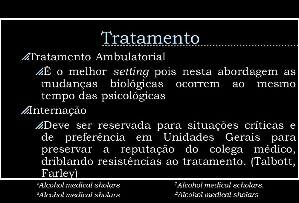 Tratamento Tratamento Ambulatorial