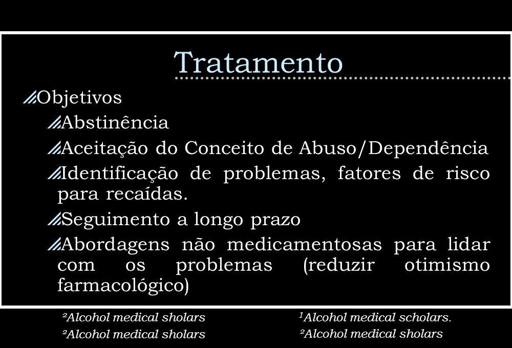 Tratamento Objetivos Abstinência