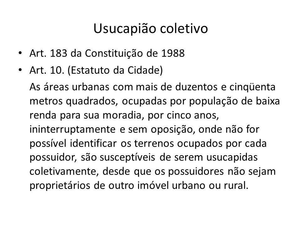 Usucapião coletivo Art. 183 da Constituição de 1988