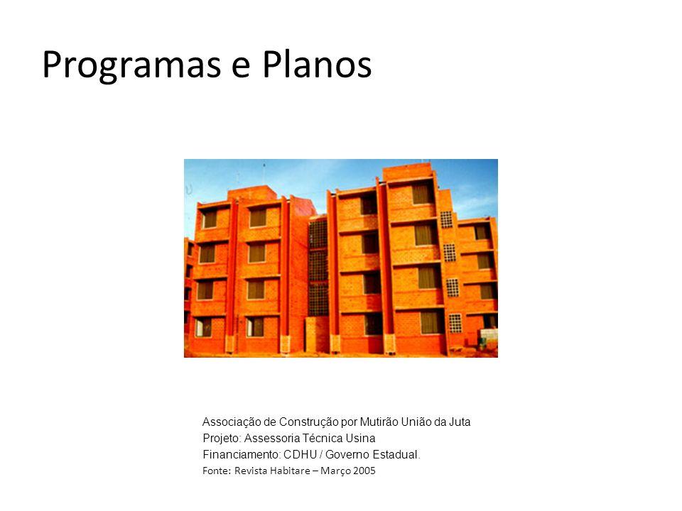Programas e Planos Associação de Construção por Mutirão União da Juta