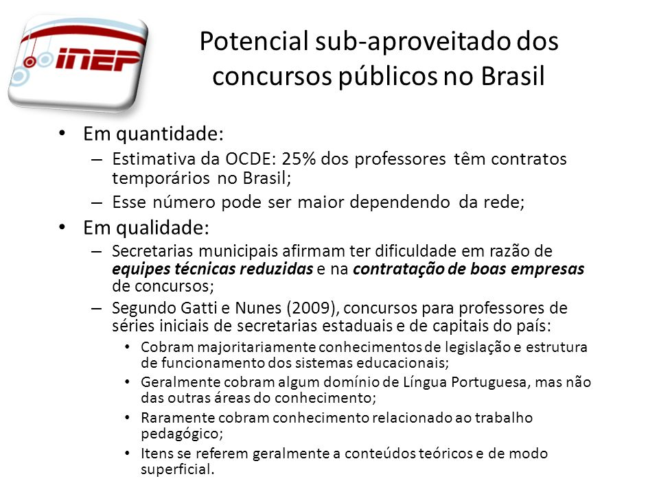 Potencial sub-aproveitado dos concursos públicos no Brasil