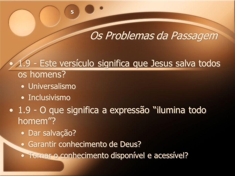 Os Problemas da Passagem