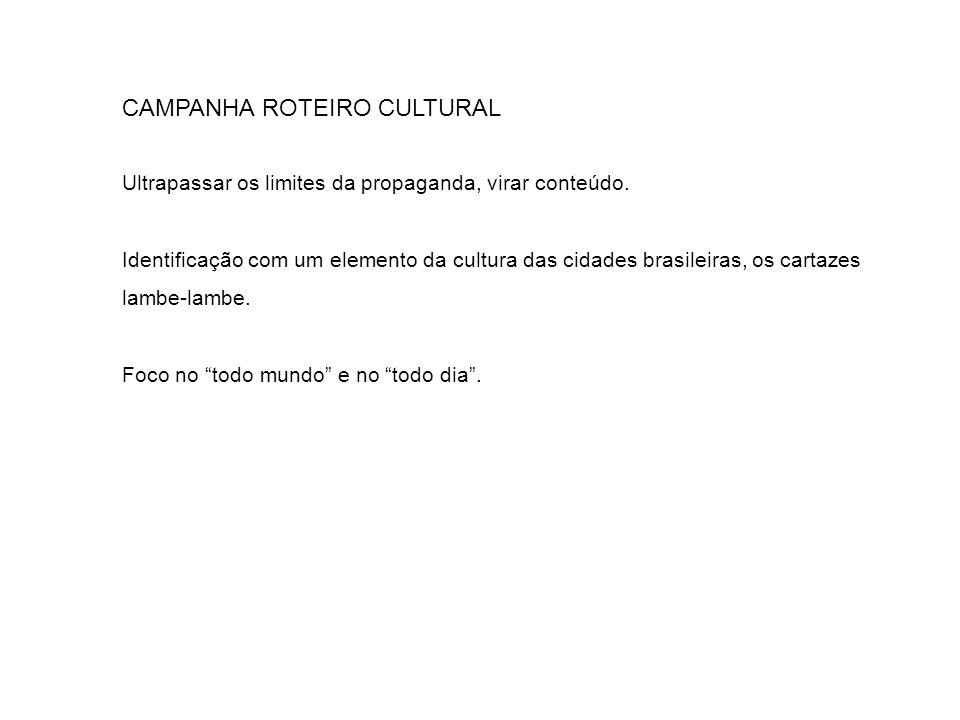 CAMPANHA ROTEIRO CULTURAL