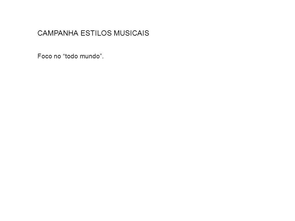 CAMPANHA ESTILOS MUSICAIS